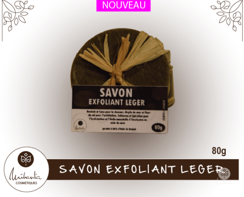 SAVON EXFOLIANT LEGER 80g  Mihanta Cosmetiques